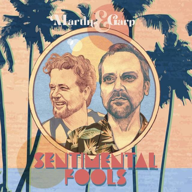 Martin & Garp -- Sentimental Fools Album Cover